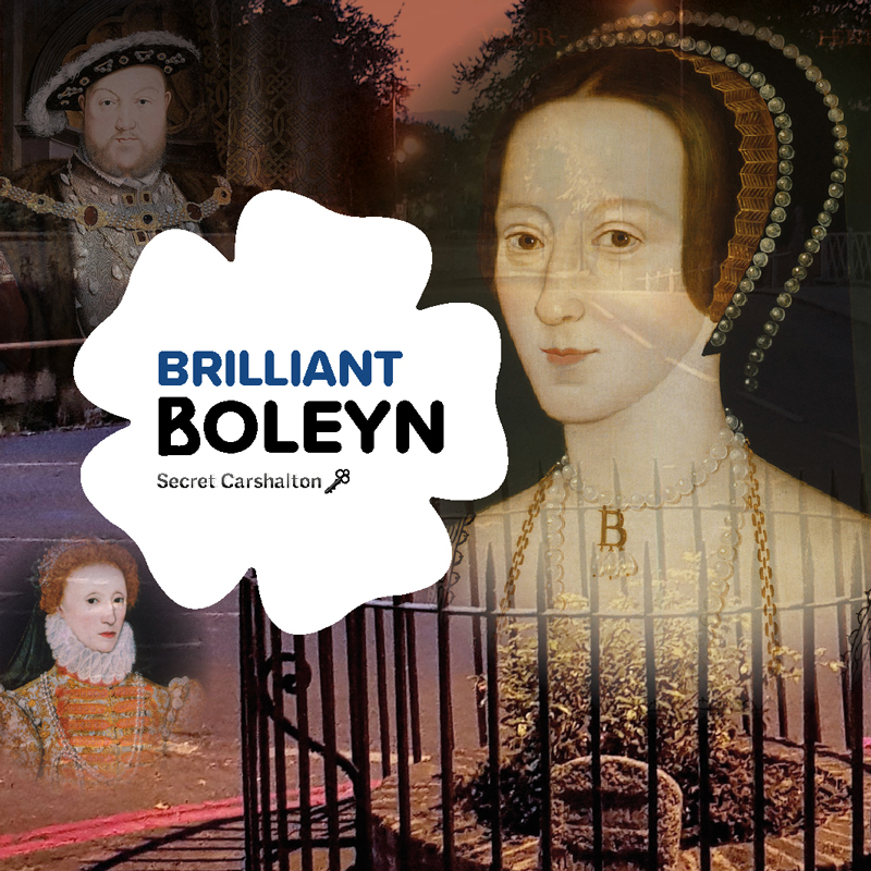 Brilliant Boleyn – The Carshalton Legend of Anne Boleyn